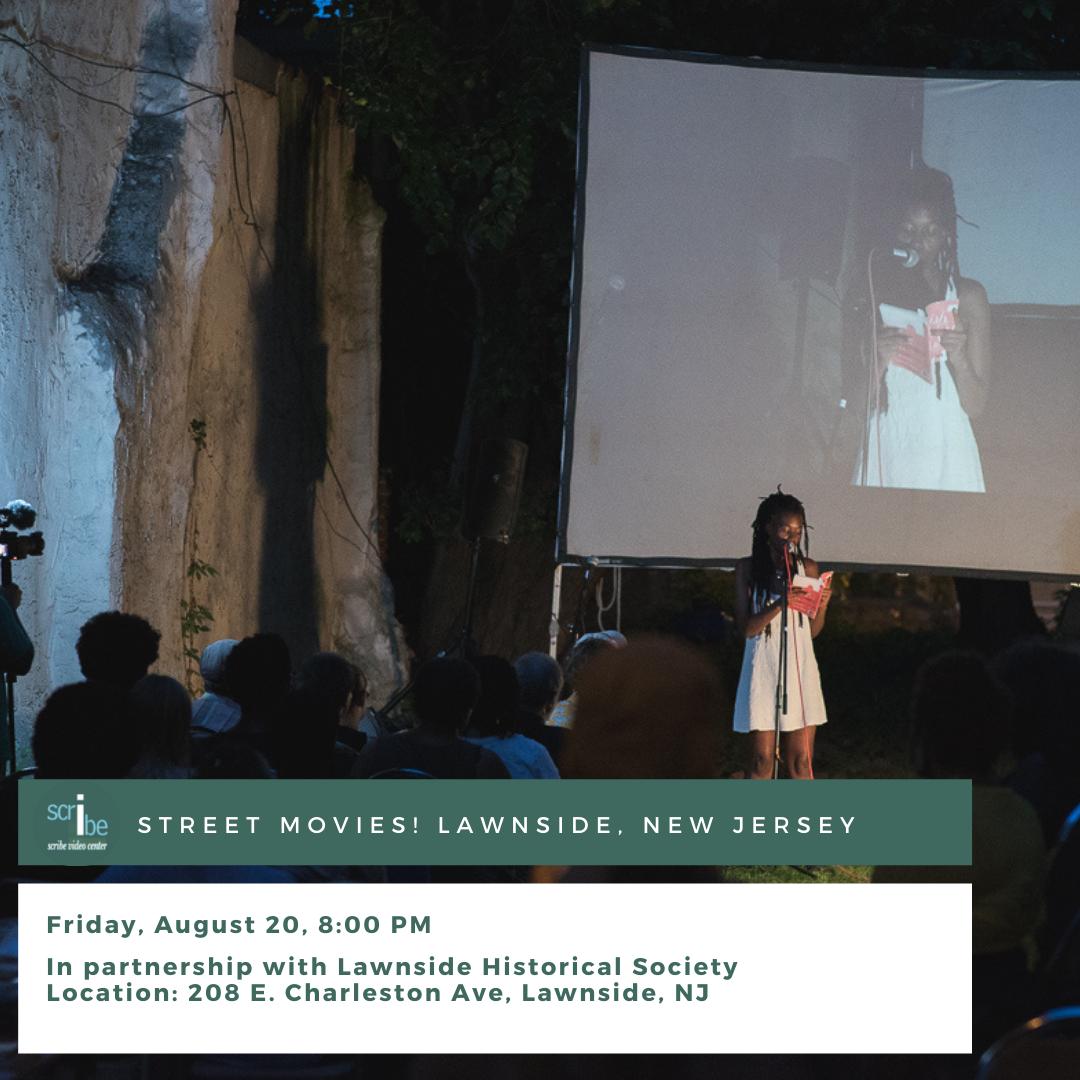 Scribe Video Center's Street Movies! 2021